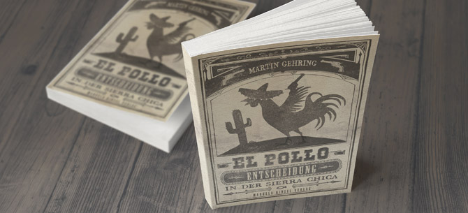 El Pollo – Entscheidung in der Sierra Chica